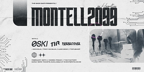 MONTELL2099 with OSKI, T1R & FAIRBROTHER | BACK BAR TAKEOVER tickets