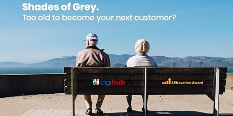 Shades of Grey. Too old to become your next customer? Tickets
