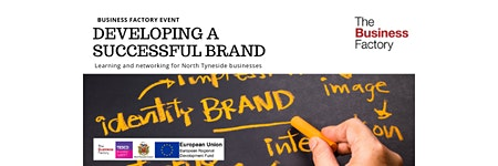 How to Develop a Successful Brand   Friday 28th February at 1.30pm