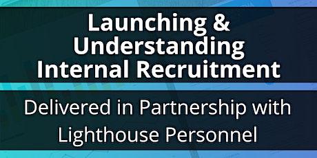 Launching & Enhancing Internal Recruitment tickets