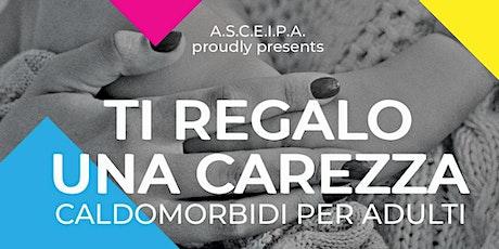 """""""Ti regalo una Carezza - Caldomorbidi per Adulti"""" workshop Milano biglietti"""