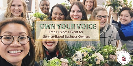 Own Your Voice : Free Service-Based Business Event in NoVA tickets