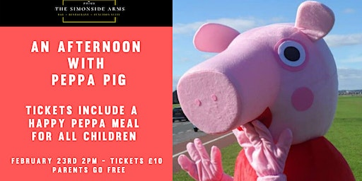 An Afternoon with Peppa Pig