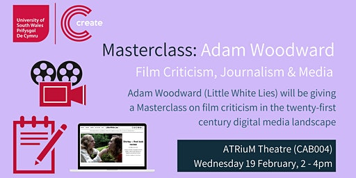 Masterclass: Film Criticism, Journalism and Media with Adam Woodward
