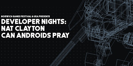 Developer Nights: Nat Clayton - Can Androids Pray tickets