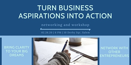 Turn Business Aspirations into Action: workshop & networking tickets