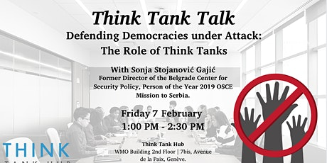 Defending Democracies under Attack:  The Role of Think Tanks tickets