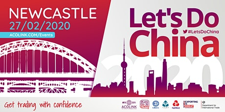 Let's Do China 2020 — NEWCASTLE: Get trading with confidence tickets
