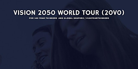 Vision 2050 World Tour - Los Angeles tickets
