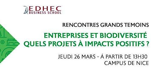 Entreprises et Biodiversité quels projets à impacts positifs ?