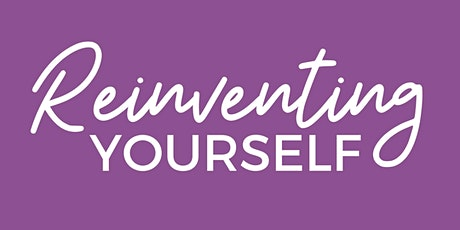 Empowering Events: Reinventing Yourself tickets
