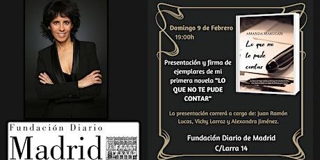 """Presentación Novela: """"LO QUE NO TE PUDE CONTAR"""" de Amanda Marugán entradas"""
