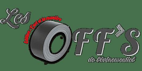 Les OFF's de l'événementiel billets