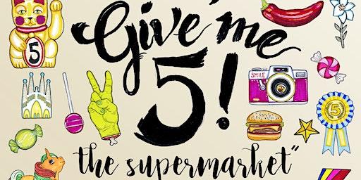 GIVE ME 5 - Market