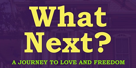 What Next ? tickets