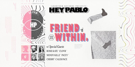 Hey Pablo // Friend Within
