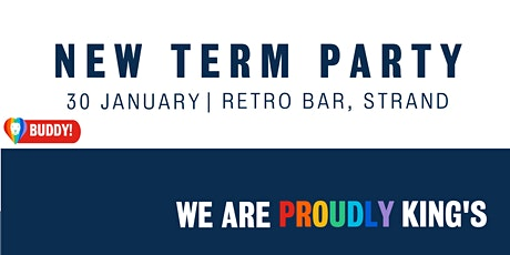 Proudly King's New Term Party tickets