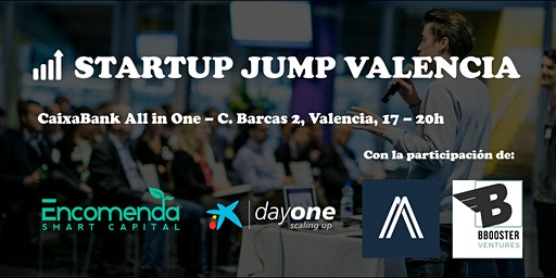 Startup Jump Valencia - Encomenda Smart Capital & Caixabank DayOne