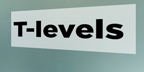 Delivering the T-Level Routeways in Birmingham tickets