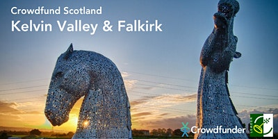 Crowdfund Scotland: Kelvin Valley and Falkirk - Falkirk