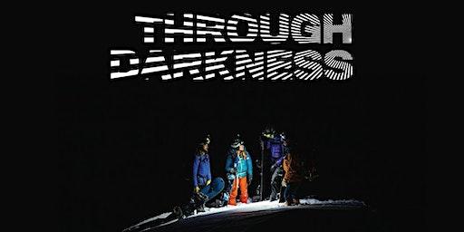 Through Darkness [Aviemore]
