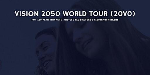 Vision 2050 World Tour - Dallas