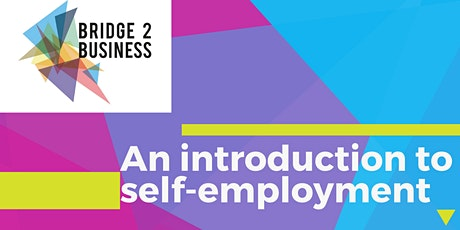 Bridge 2 Business with IPSE: An Introduction to Self-Employment tickets