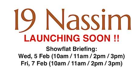 19 Nassim Showflat Briefing tickets