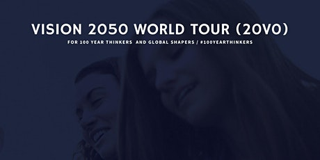 Vision 2050 World Tour - Boston tickets