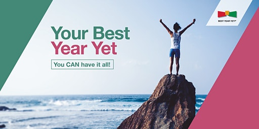 BEST YEAR YET 2020 - YOU CAN HAVE IT ALL - GOAL SETTING WORKSHOP