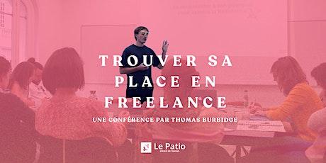 Trouver sa place en Freelance - conférence par Thomas Burbidge billets