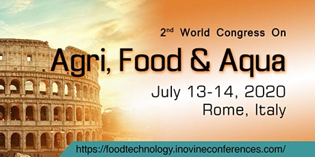 2nd World Congress On Agri, Food & Aqua biglietti