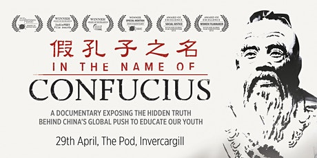 """In the Name of Confucius"" Screening Invercargill tickets"