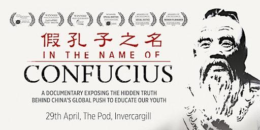 """""""In the Name of Confucius"""" Screening Invercargill"""