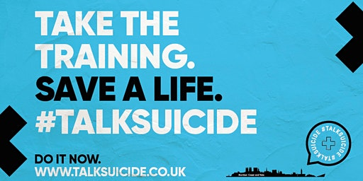 #TalkSuicide - Free Suicide Prevention Training