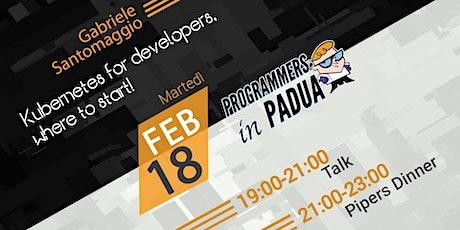 Kubernetes for developers, where to start! - Programmers in Padua biglietti