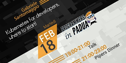 Kubernetes for developers, where to start! - Programmers in Padua