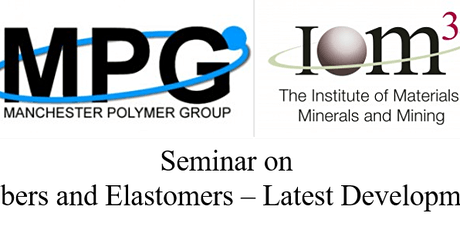 IOM3 seminar on Rubbers and Elastomers – Latest Developments tickets