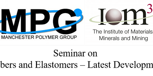IOM3 seminar on Rubbers and Elastomers – Latest Developments