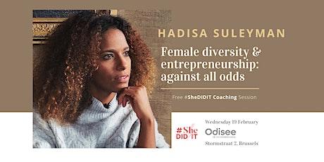 Female diversity & entrepreneurship: against all odds (BXL - FREE) tickets
