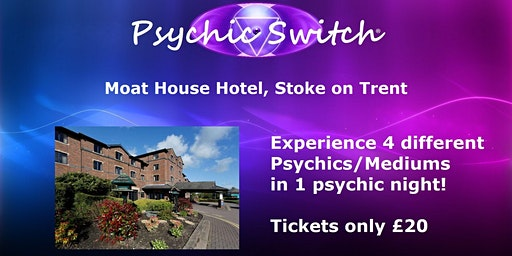 Psychic Switch - Stoke On Trent