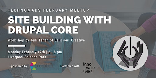 Tech Nomads February meetup: Site Building with Drupal Core