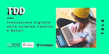 Innovazione digitale nelle aziende Fashion e Retail biglietti