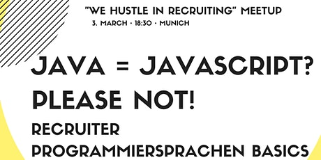 JAVA = JavaScript? Please NOT! Recruiter Programmiersprachen Basics Tickets