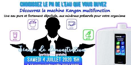 Choisissez le pH de l'eau que vous buvez : Découvrez la machine Kangen multifonction- Samedi 4 juillet 2020 Paris 15H billets