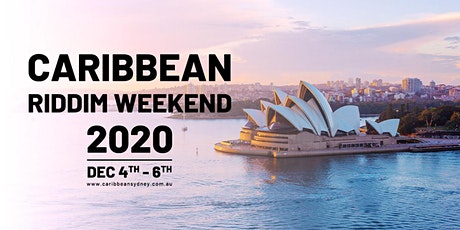 Caribbean Riddim Weekend 2020  - Sydney, Australia tickets