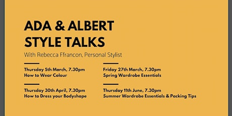 Ada & Albert Style Talk - How to wear colour tickets