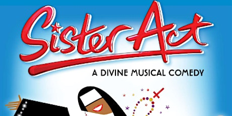 Sister Act - The Musical tickets