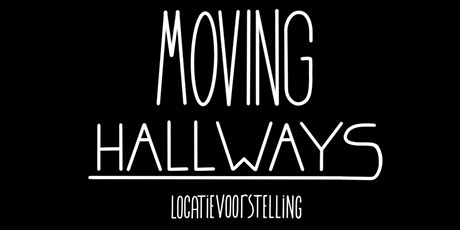 Moving Hallways tickets