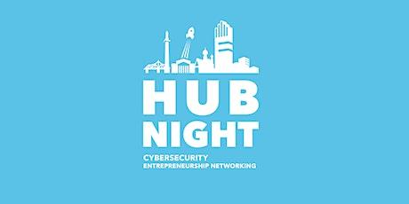 13. Hub Night Cybersecurity Entrepreneurship Networking Tickets